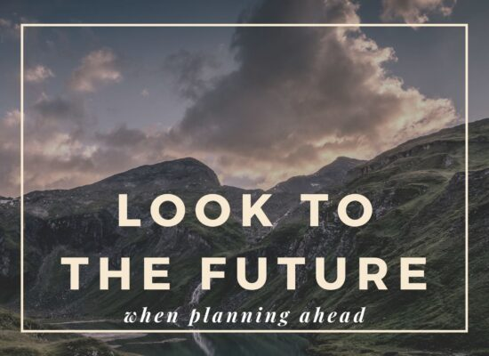 powerful planning when looking ahead